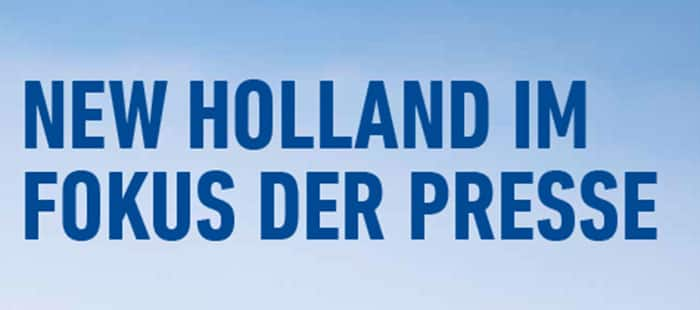NEW HOLLAND IM FOKUS DER PRESSE