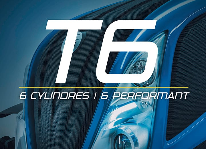 T6: 6 CYLINDRES/ 6 PERFORMANT